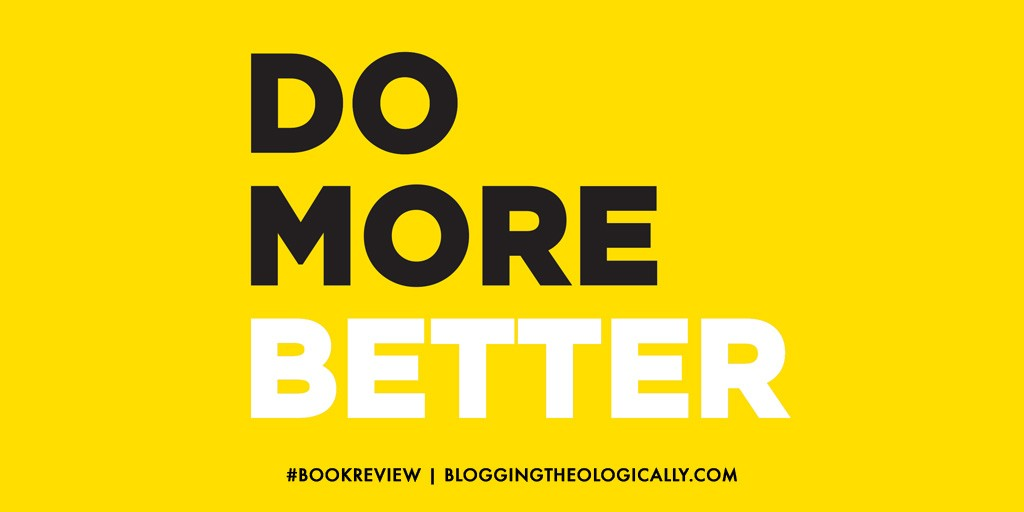 do-more-better-review