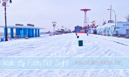 Walking By Faith, Not Sight