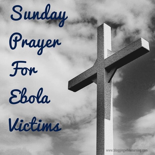 Sunday Prayer Ebola