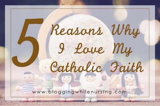 catholic faith, reasons to be catholic