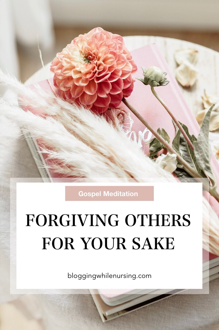 Forgiving Others For Your Sake