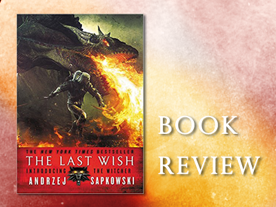 Book Review : The Last Wish