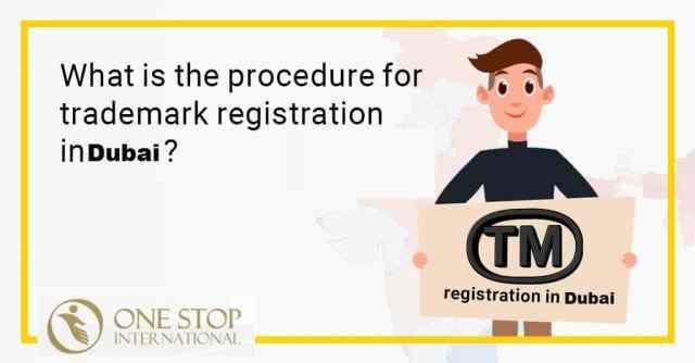 Procedure Trademark Registration in Dubai