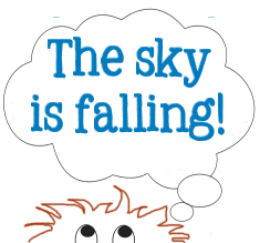 Graphic copyrighted by Lorelle VanFossen - the sky is falling