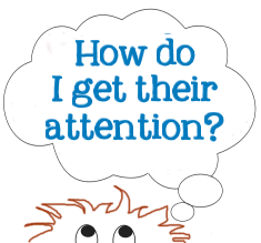 How do I get attention for my blog, graphic copyright Lorelle VanFossen