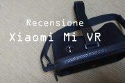 Recensione visore realtà aumentata Xiaomi Mi VR