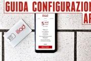 Configurazione APN Iliad Android, la guida completa