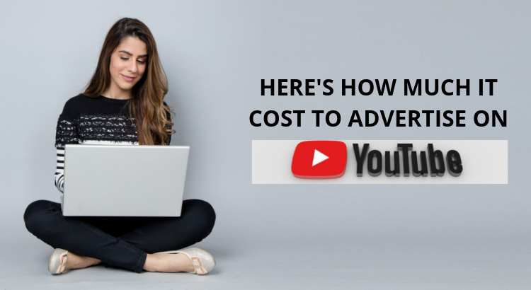 Youtube Advertising cost: What You Need to Know