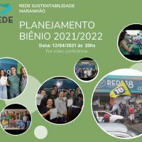Executiva da Rede reúne nesta segunda-feira (12) tomar deliberações sobre 2022