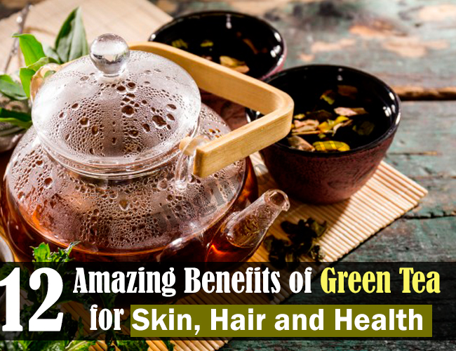 12-amazing-benefits-of-green-tea-for-skin-hair-and-health