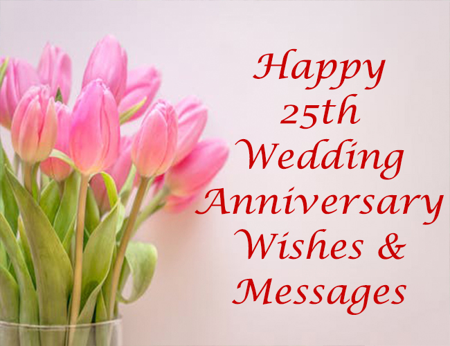 25th wedding anniversary quotes wishes messages image bloglino 25th wedding anniversary messages wishes m4hsunfo
