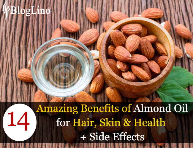 14 Amazing Benefits of Almond Oil for Hair, Skin and Health + Side Effects