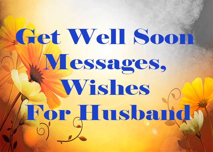 Get-Well-Soon-Messages,-Wishes For-Husband