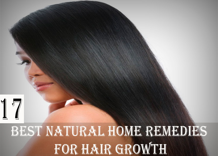 17 Best Natural Home Remedies for Hair Growth