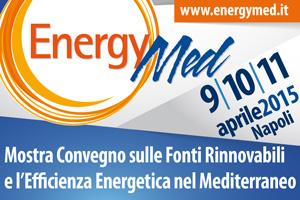 EnergyMed 2015 Energia, Riciclo e Mobilità Sostenibile a Napoli dal dal 9 all'11 aprile 2015