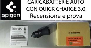 Caricabatteria da auto Spigen con ricarica rapida Quick Charge 3.0, recensione ITA
