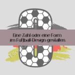 [Plotter-Anleitung] Eine Rückenzahl im Fußballdesign