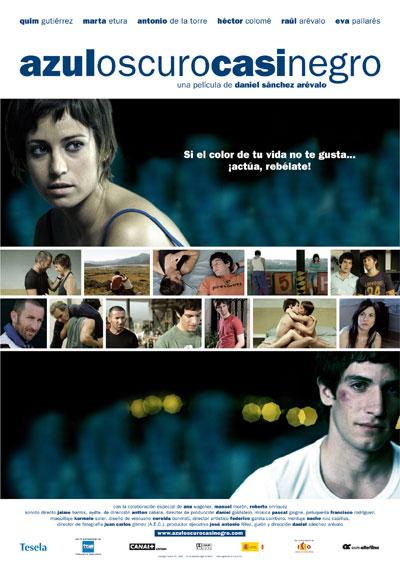 AzulCasiOscuroNegro, Daniel Sánchez Arévalo, 2006