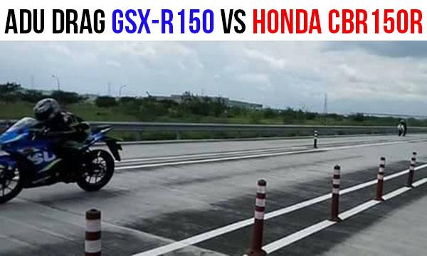 Drag Suzuki GSX-R150 melawan Honda CBR150R Jauh