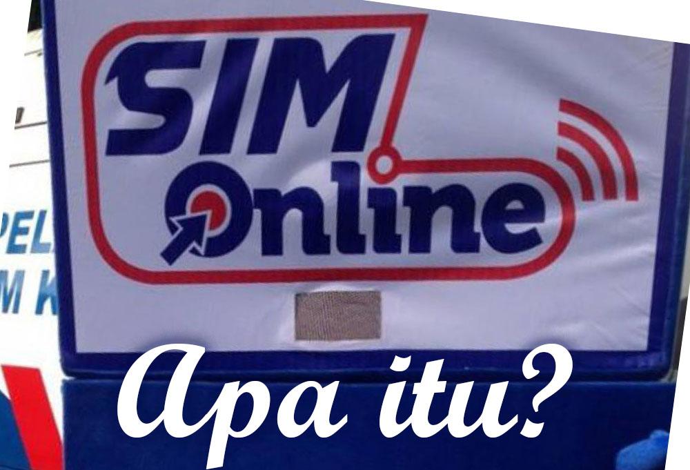 Apa SIM Online Itu [Tanya Jawabb]