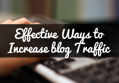 Effective Ways to Increase blog Traffic
