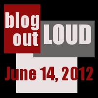Blog Out Loud June 14 2012