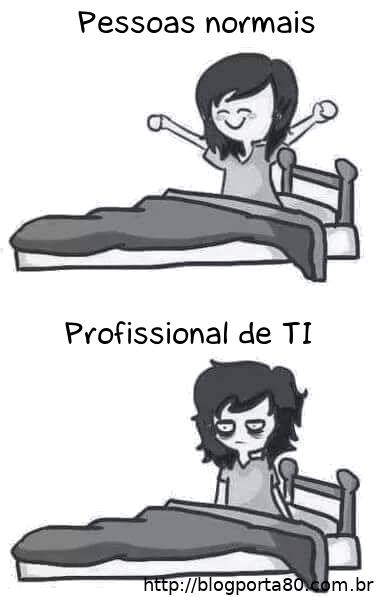 como_acordam_pessoas_normal_e_profissionais_de_ti