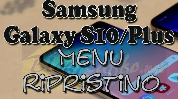 samsung-galaxy-s10-recovery-menu-ripristino-hard-reset