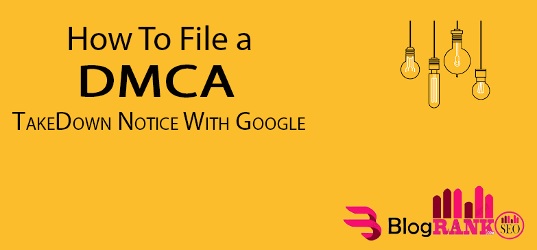 how to file a dmca takedown notice with