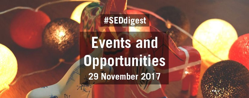 #SEDdigest – Events and Opportunities Digest – Wednesday 29 November 2017