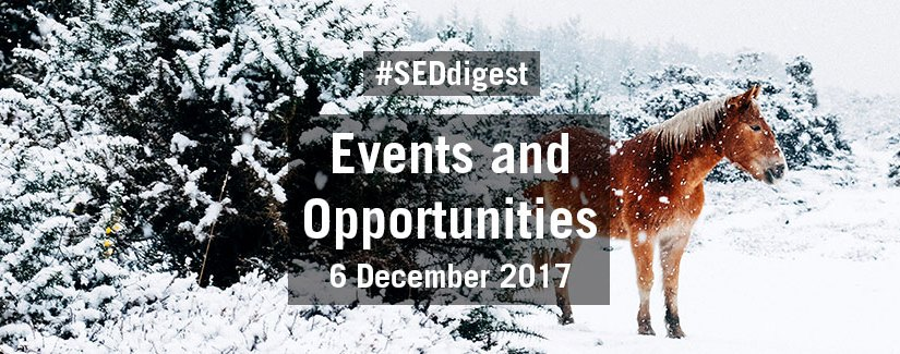 #SEDdigest – Events and Opportunities Digest – Wednesday 6 December 2017