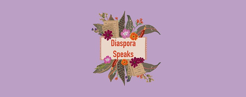 Announcing: 'Diaspora Speaks' – new student publication – Interview with co-founder Sawdah Bhaimiya