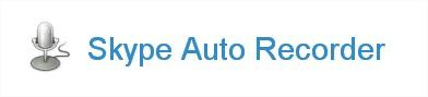 Skype Auto Recorder
