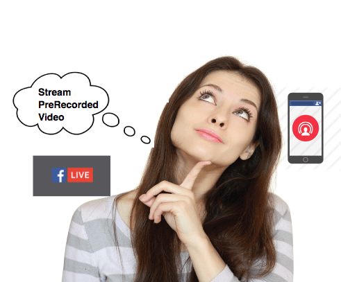 stream prerecorded videos facebook live
