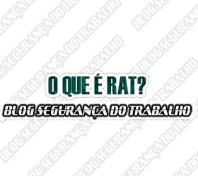 O que é RAT – Risco Ambiental do Trabalho