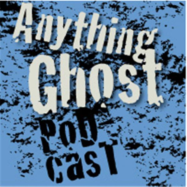 Anything Ghost Podcast