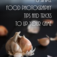 Food Photography: Tips and Tricks
