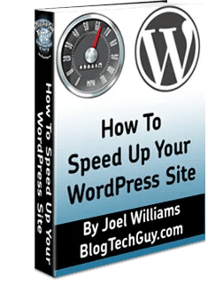 How To Speed Up Your WordPress Site – New Free eBook