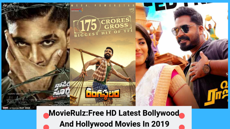 MovieRulz:Free HD Latest Bollywood And Hollywood Movies In 2019