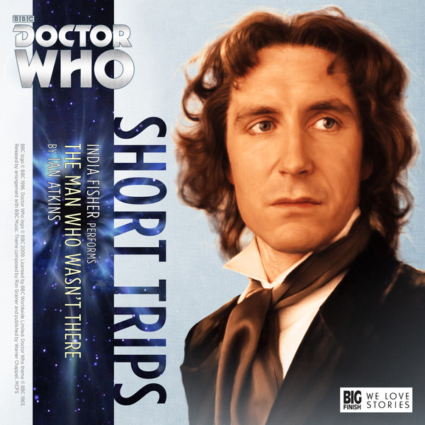 Big Finish Short Trips - The Man Who Wasn't There