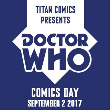 Doctor Who Comic Book Day 2017