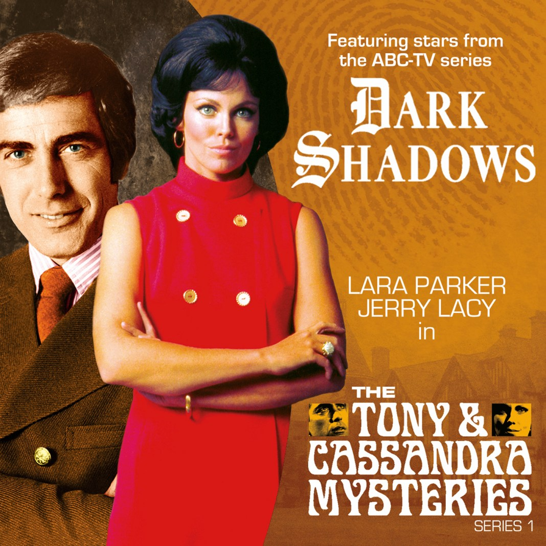 DARK SHADOWS - THE TONY AND CASSANDRA MYSTERIES