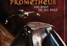 STAR TREK: PROMETHEUS - THE ROOT OF ALL RAGE