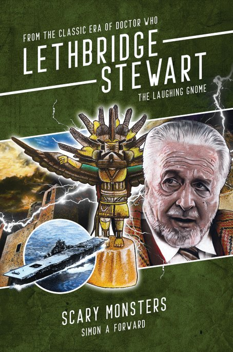 Lethbridge Stewart: The Laughing Gnome - Scary Monsters. Cover artwork by Richard Young. (c) Candy Jar Books