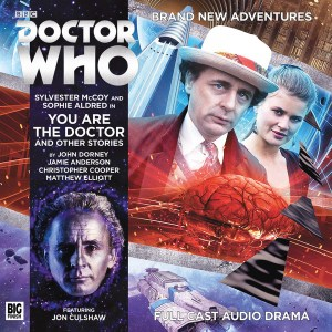 Doctor Who: You Are The Doctor and Other Stories - (c) Big Finish Productions