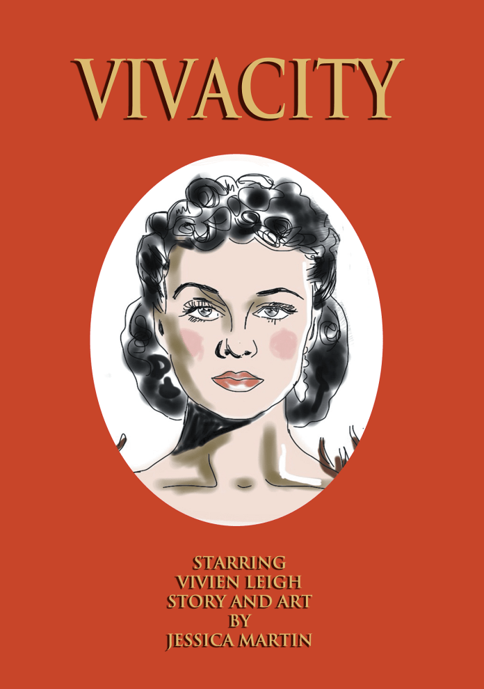Vivacity is Martin's graphic novel based on the life of Vivian Leigh (c) Jessica Martin