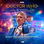 Black Thursday/Power Game from Big Finish
