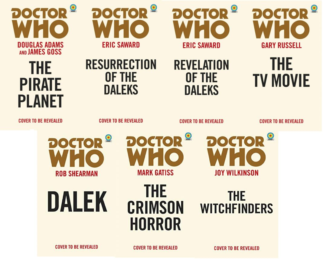 The seven titles in the 2020 wave of Doctor Who Target Books novelizations novelizations (c) BBC Books