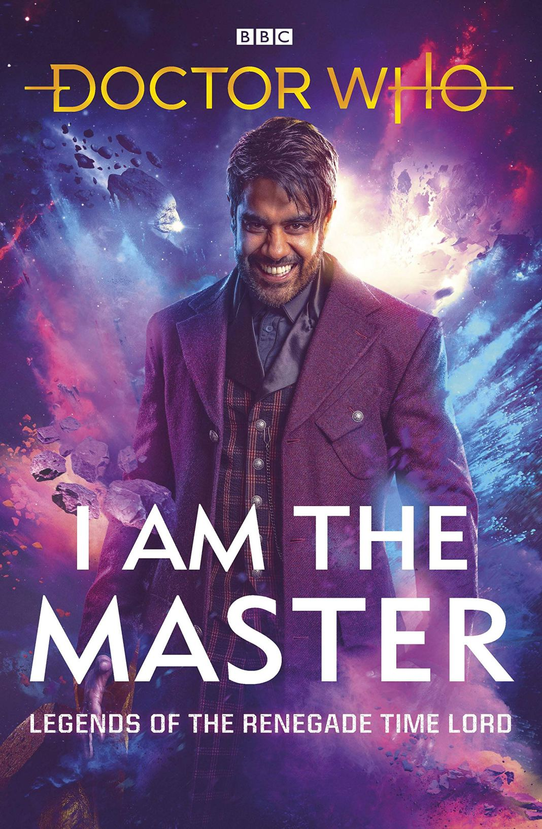 Doctor Who: I Am The Master - Legends of the Renegade Time Lord short story collection (c) BBC Books