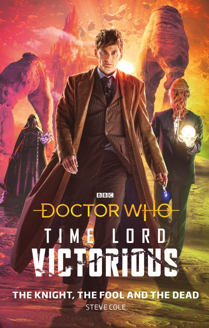 Doctor Who: The Knight, The Fool, The Dead (c) BBC Books Time Lord Victorious Tenth Doctor Brian the Ood Kotturuh Dark Times